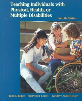 Teaching Individuals with Physical, Health, or Multiple Disabilities