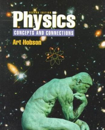 Physics:Concepts and Connections