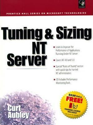 Sizing and Tuning of Windows NT
