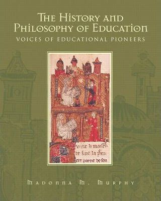 The History and Philosophy of Education