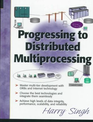 Progressing to Distributed Multiprocessing