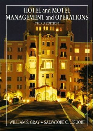 Hotel and Motel Management and Operations
