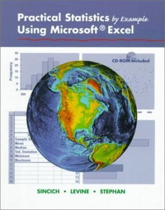 Practical Statistics by Example Using Microsoft Excel