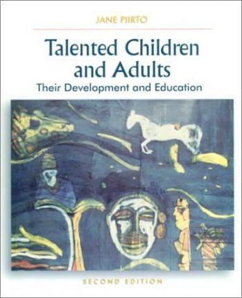 Talented Children and Adults:Their Development and Education