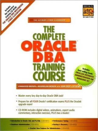 The Complete Oracle DBA Training Course
