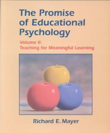 The Promise of Educational Psychology Volume II