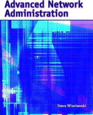 Advanced Network Administration