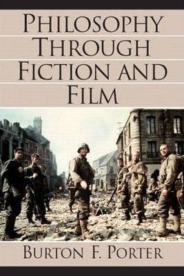 Philosophy Through Fiction and Film