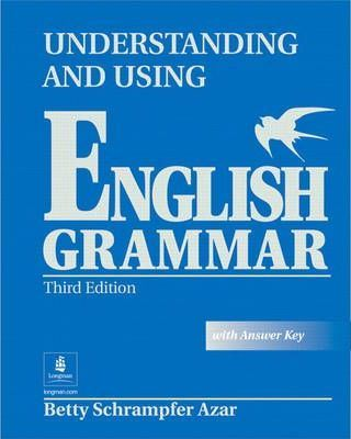 Understanding and Using English Grammar, without Answer Key Student Book Full (with Answer Key)