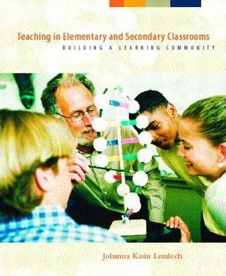 Teaching in Elementary and Secondary Classrooms