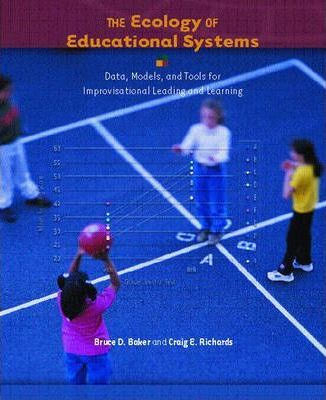 The Ecology of Educational Systems