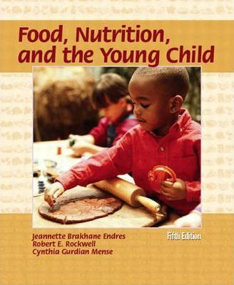 Food Nutrition and the Young Child