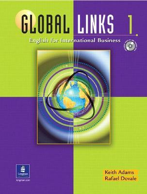 Global Links 1: English for International Business, with Audio CD
