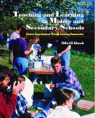 Teaching and Learning in Middle and Secondary Schools