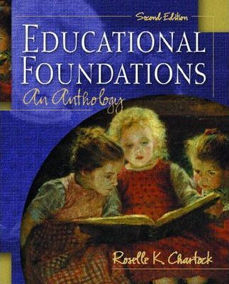 Educational Foundations:an Anthology