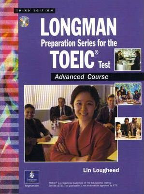 Longman Preparation Series for the TOEIC (R) Test: Advanced Course, with Answer Key and Tapescript