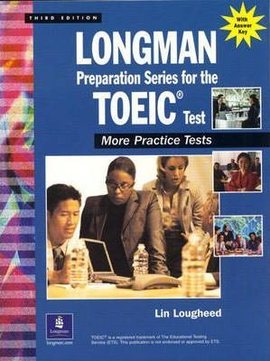 Longman Preparation Series for the TOEIC (R) Test: More Practice Tests