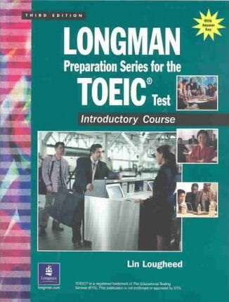 Longman Preparation Series for the Toeic Test: Introductory Course