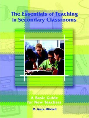The Essentials of Teaching in Secondary Classrooms