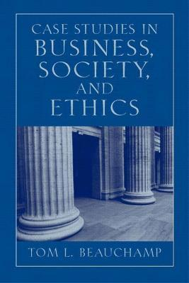 Case Studies in Business, Society and Ethics