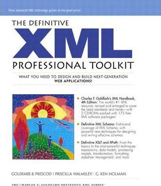 The Definitive XML Professional Toolkit