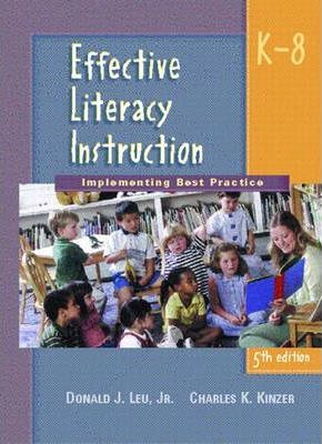 Effective Literacy Instruction K-8: Implementing Best Practice