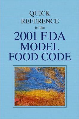 Quick Reference to the 2001 FDA Model Food Code