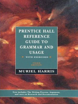 Prentice Hall Reference Guide to Grammar and Usage with Exercises & MLA Documntation Update 1998 Pkg.
