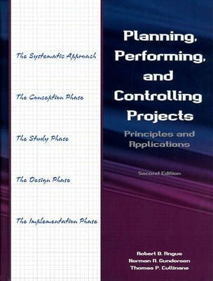 Planning, Performing, and Controlling Projects