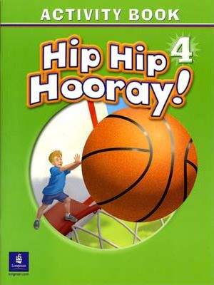 Hip Hip Hooray Student Book (with practice pages), Level 4 Activity Book (without Audio CD)
