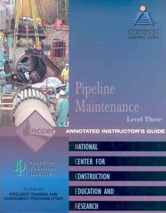 Pipeline Maintenance Level 3 Instructor's Guide, Perfect Bound