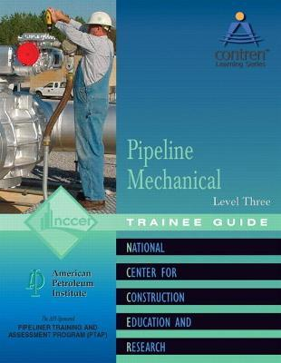Pipeline Mechanical Level 3 Trainee Guide