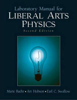 Laboratory Manual for Liberal Arts Physics