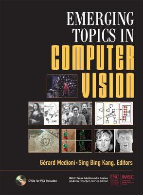 Emerging Topics in Computer Vision