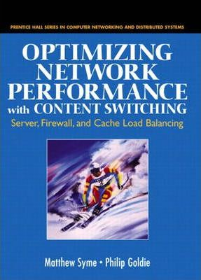 Optimizing Network Performance with Content Switching