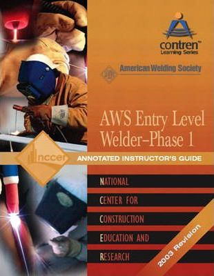 Welding AWS Version: Level 1 Annotated Instructor's Guide 2003 Revision