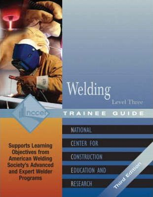 Welding Level 3 Trainee Guide, 3e, Paperback