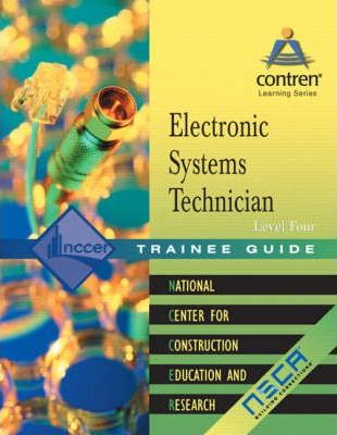 Electronic Systems Technology: Trainee Guide Level 4