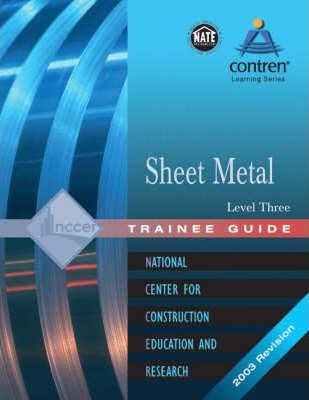 Sheet Metal: Trainee Guide Level 3