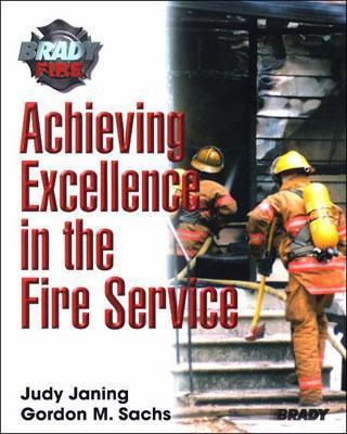 Achievg Excellence in Fire Ser
