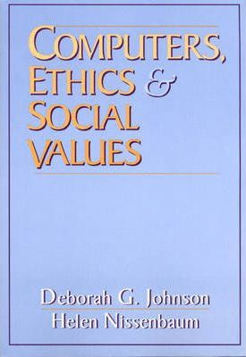 Computers, Ethics and Social Values