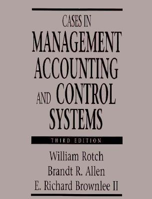 Cases in Management Accounting and Control Systems