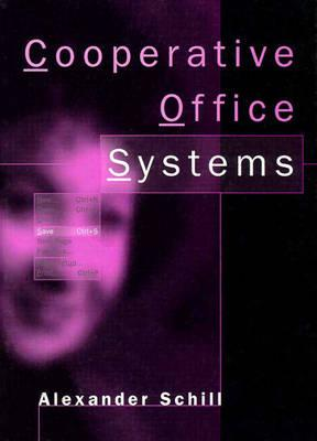 Cooperative Office Systems