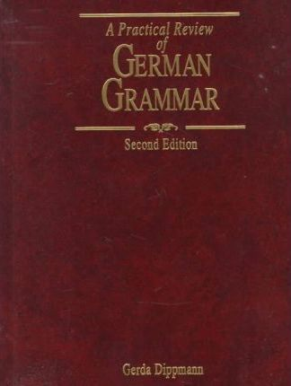 A Practical Review German Grammar