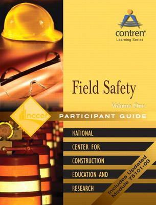 Field Safety: Field Safety Participant's Guide Volume 1, Paperback Participant's Guide Volume 1