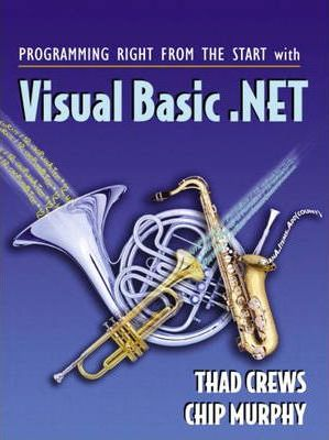 Programming Right From the Start with Visual Basic.NET and Student CD Package