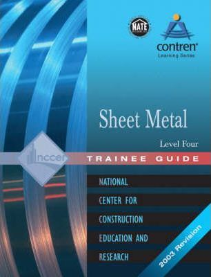 Sheet Metal Level 4 Trainee Guide, Paperback