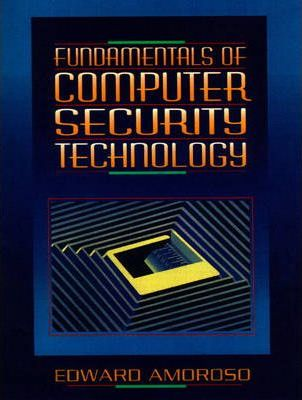 Fundamentals of Computer Security Technology