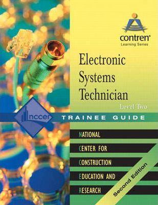 Electronic Systems Technician Level 2 Trainee Guide, 2004 Revision, Ringbound