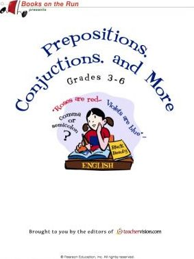 Prepositions, Conjunctions, and More, Grades 3-6